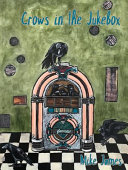 Crows in the Jukebox PDF