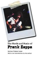 The Words and Music of Frank Zappa PDF