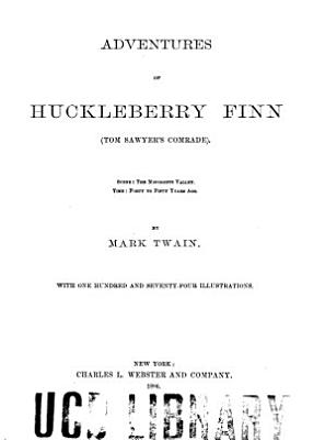 Adventures of Huckleberry Finn  Tom Sawyer s Comrade