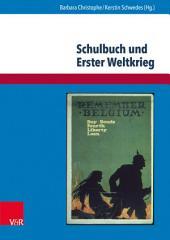 Schulbuch und Erster Weltkrieg: Kulturwissenschaftliche Analysen und geschichtsdidaktische Überlegungen