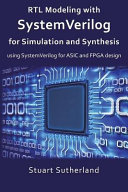 Rtl Modeling With Systemverilog for Simulation and Synthesis PDF