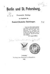 Berlin und St. Petersburg: preussische Beiträge zur Geschichte der russisch-deutschen Beziehungen