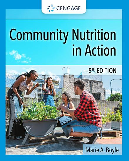 Community Nutrition in Action PDF