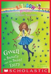 Gwen the Beauty and the Beast Fairy: A Rainbow Magic Book (The Fairy Tale Fairies #5)