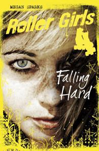 Roller Girls  Falling Hard Book