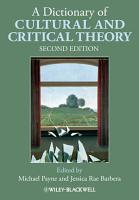 A Dictionary of Cultural and Critical Theory PDF