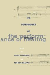 The Performance of Healing