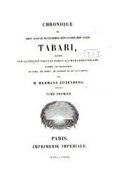 Chronique de Abou Djafar-Moʻhammed-ben Djarir-ben-Yezid Tabari: Volume1