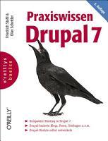 Praxiswissen Drupal 7 PDF