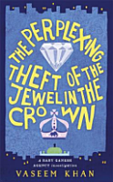 The Perplexing Theft of the Jewel in the Crown a Baby Ganesh Agency Investigation PDF