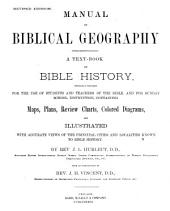 Manual of Biblical Geography: A Text-book on Bible History