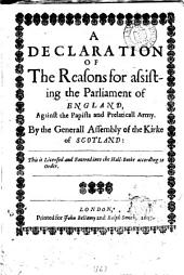 A declaration of the reasons for assisting the parliament of England, against the papists and prelaticall army: Volume 15