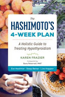 The Hashimoto S 4 Week Plan