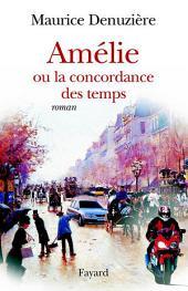 Amélie ou la concordance des temps