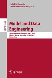 Model and Data Engineering: 5th International Conference, MEDI 2015, Rhodes, Greece, September 26-28, 2015, Proceedings