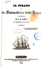 Scelti romanzi storici di J. Fenimore Cooper: Il Pirato, o La fattucchiera delle acque. 2