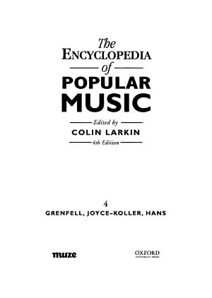 The Encyclopedia of Popular Music  Grenfell  Joyce   Koller  Hans PDF