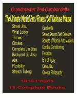 The Ultimate Martial Arts/Fitness/Self Defense Manual