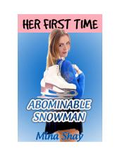 Her First Time: Abominable Snowman (Virgin Paranormal Erotica)
