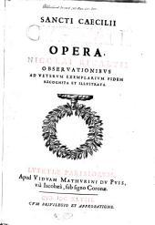 Sancti Caecilij Cypriani Opera, Nicolai Rigaltij obseruationibus ad veterum exemplarium fidem recognita et illustrata