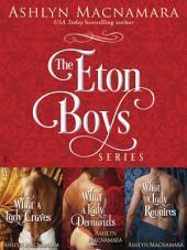 The Eton Boys Series 3-Book Bundle: What a Lady Craves, What a Lady Demands, What a Lady Requires