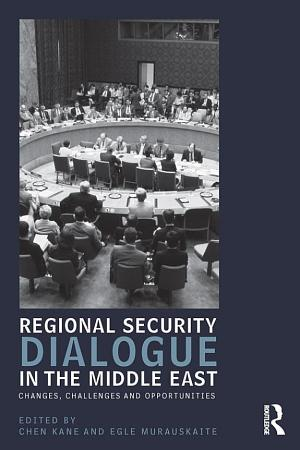 Regional Security Dialogue in the Middle East PDF