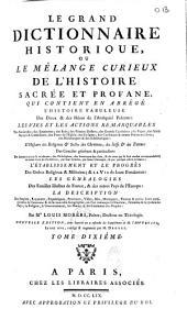 Le Grand dictionnaire historique ou le Mélange curieux de l'histoire sacrée et profane... par Mre Louis Moreri,..