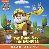 Pups Save the Bunnies (PAW Patrol)
