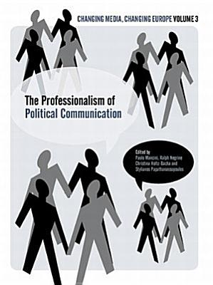 The Professionalisation of Political Communication PDF