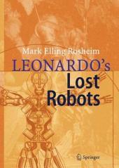 Leonardo ́s Lost Robots
