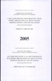 Affaire Relative À la Souveraineté Sur Pedra Branca/Pulau Batu Puteh, Middle Rocks Et South Ledge (Malaisie/Singapour)