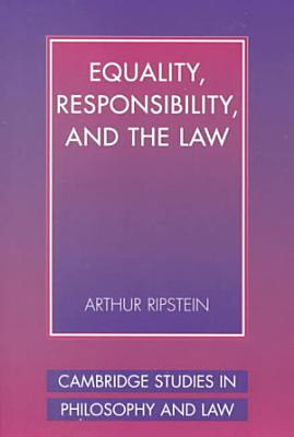 Equality  Responsibility  and the Law