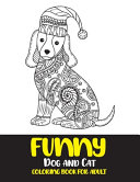 Funny Dog and Cat Coloring Book for Adult