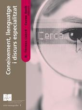 Coneixement, llenguatge i discurs especialitzat
