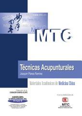 Técnicas acupunturales: Materiales Académicos de Medicina China