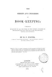 The origin and progress of book-keeping: Volume 8