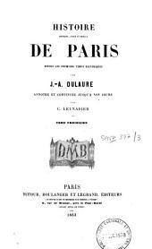 Histoire physique, civile et morale de Paris: depuis les premiers temps historiques, Volume3