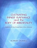 Cultivating Inner Radiance and the Body of Immortality Book