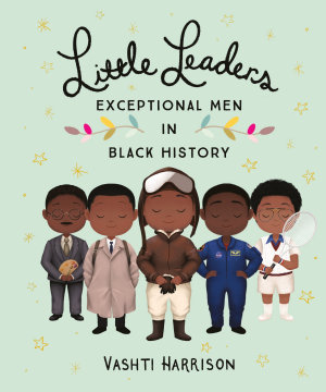 Little Leaders  Exceptional Men in Black History PDF