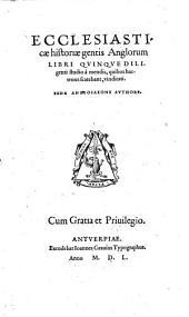 Ecclesiasticae historiae gentis Anglorum libri V