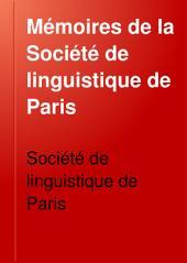 Mémoires de la Société de linguistique de Paris: Volume4