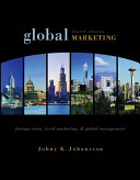 Global Marketing Foreign Entry Local Marketing And Global Management Book PDF