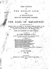Narrative of the public life of Lord Macartney, and appendix of correspondence, etc