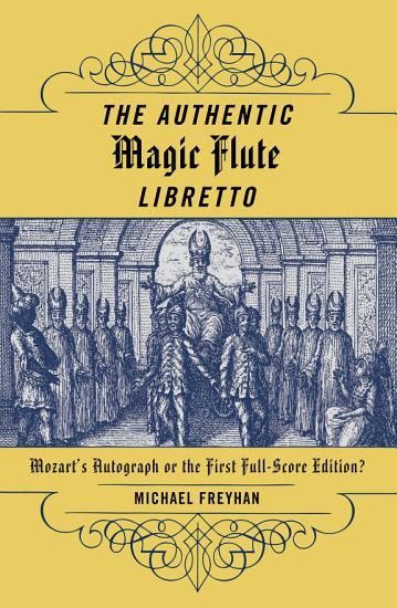 The Authentic Magic Flute Libretto PDF