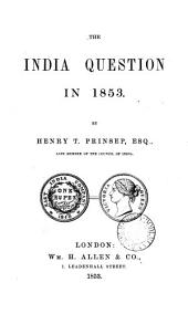 The India question in 1853: Volume 3