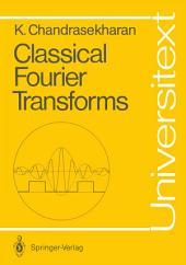Classical Fourier Transforms