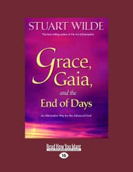 Grace Gaia And The End Of Days Book PDF