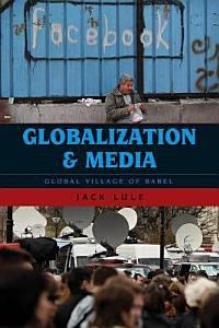 Globalization and Media PDF