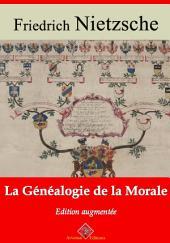 La généalogie de la morale: Nouvelle édition augmentée