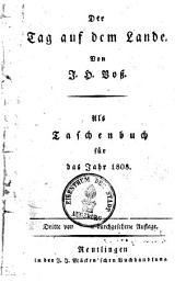 Der Tag auf dem Lande: als Taschenbuch für das Jahr 1808